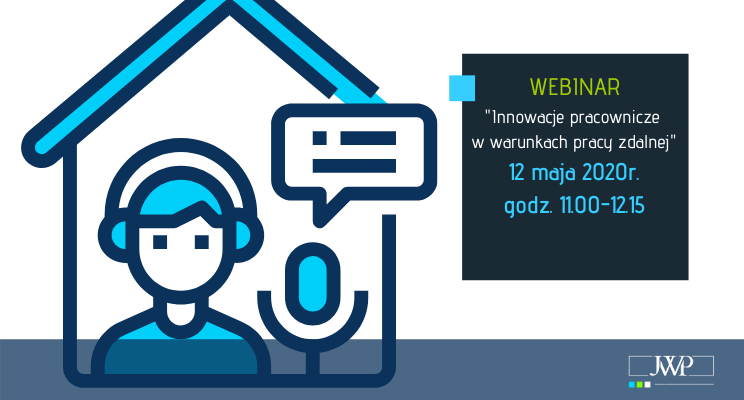 """""""Innowacje pracownicze w warunkach pracy zdalnej""""- WEBINAR"""